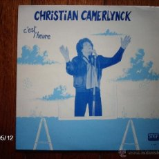Discos de vinilo: CHRISTIAN CAMERLYNCK - C´EST L´HEURE. Lote 39831480