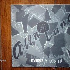 Discos de vinilo: ALTA LUNA - VAMOS A POR TI (SOLO UNA CARA ) . Lote 39834211