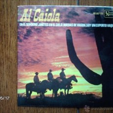 Discos de vinilo: AL CAIOLA - EN EL SENDERO + 3. Lote 39843786