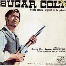 Discos de vinilo: SUGAR COLT - LUIS ENRIQUE BACALOV - BANDA SONORA ORIGINAL DE LA PELICULA - EP SPAIN 1967 VG++ / VG++. Lote 39808464