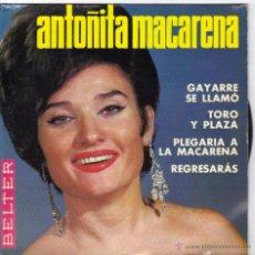 Discos de vinilo: ANTOÑITA MACARENA EP SELLO BELTER AÑO 1965. Lote 39808690