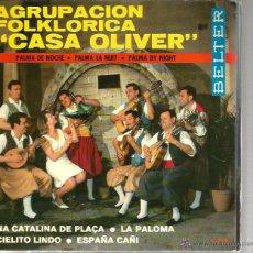 Disques de vinyle: EP AGRUPACION FOLKLORICA CASA OLIVER : NA CATALINA DE PLAÇA, LA PALOMA, ETC . Lote 39823008