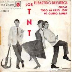 Discos de vinilo: T. N. T., EP, EL PARTIDO DE FÚTBOL + 3, AÑO 1963. Lote 39824207