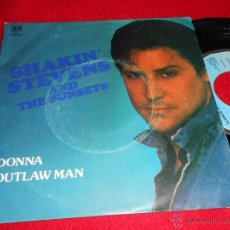 Discos de vinilo: SHAKIN ' STEVENS AND THE SUNSETS DONNA/ OUTLAW MAN 7 SINGLE 1983 BELTER EDICION ESPAÑOLA SPAIN. Lote 39833233