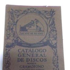 Discos de vinilo: CATALOGO GENERAL DE DISCOS MARCA GRAMOFONO Y DE APARATOS MARCAS GRAMOLA GRAMOFONO SEPTIEMBRE 1922. Lote 39829317