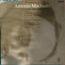 Discos de vinilo: HOMENAJE A ANTONIO MACHADO - CARMELO BERNAOLA, TOMAS MARCO, LUIS DE PABLO 2 LP RCA 1976. Lote 39829343