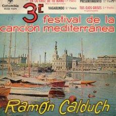 Discos de vinilo: RAMON CALDUCH - FESTIVAL MEDITERRANEA, EP, EN LA CRUZ DE TU MANO + 3, AÑO 1961. Lote 39833569