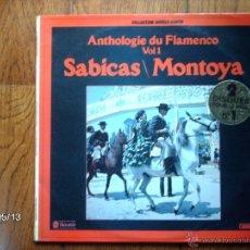 Discos de vinilo: SABICAS / MONTOYA - ANTOLOGIA DEL FLAMENCO VOL. 1 . Lote 39871351