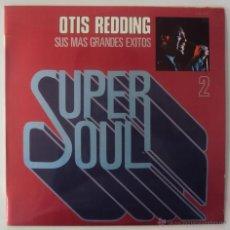Discos de vinilo: SUPER SOUL VOL 2: GRANDES EXITOS DE OTIS REDDING. HISPAVOX 1981. SIN ESCUCHAR. . Lote 39871943
