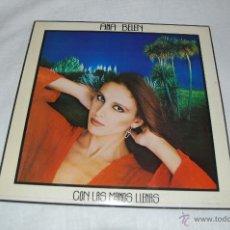 Discos de vinilo: ANA BELEN CON LAS MANOS LLENAS. Lote 39874239