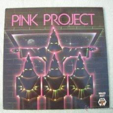 Discos de vinilo: PINK PROJECT- DISCO PROJECT- MAXI 45-1982 BABY RECORDS- CARRERE.. Lote 39877878