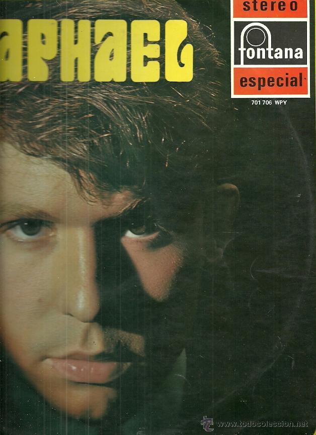RAPHAEL LP SELLO FONTANA AÑO 1969 (Música - Discos - LP Vinilo - Solistas Españoles de los 50 y 60)