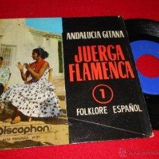 Discos de vinilo: JUERGA FLAMENCA BENI DE CADIZ PELAOS+CAMBOIRA & GITANOS +CHUNGUITA CHUNGOS+LUIS MARAVILLA EP 1963. Lote 39986122