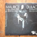 Discos de vinilo: MAURICE DULAC - DU PAIN CHAQUE JOUR + 3. Lote 39930511