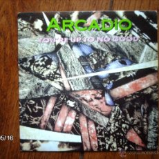 Discos de vinilo: ARCADIO - YOU´RE UP TO NO GOOD + IN A DAZE. Lote 39930533