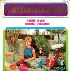 Discos de vinilo: EP PETULA CLARK : ES NAVIDAD ( MINUIT CHERETIEN + MAN BEAU SAPIN + LE DIVIN ENFANT + BELLE NUIT ). Lote 39909663