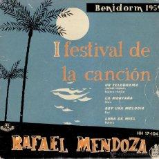 Discos de vinilo: RAFAEL MENDOZA - UN TELEGRAMA ( I FESTIVAL DE LA CANCION BENIDORM 1959 ) EP SPAIN VG+ / VG+. Lote 39921122