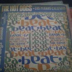 Vinyl-Schallplatten - THE HOT DOGS Los Perros Calientes: Never Mind / Hot Dogs Shake (Sesion, 1967) BEAT - 39936481