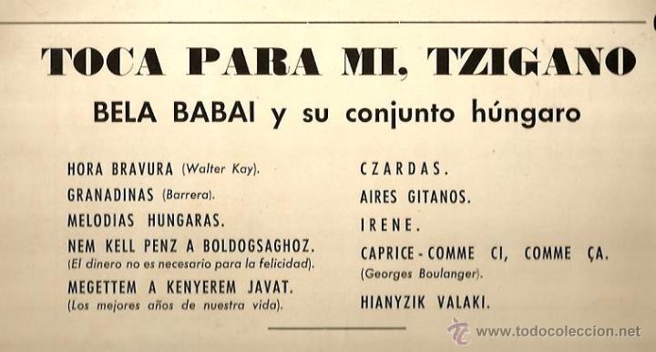 Discos de vinilo: LP BELA BABAI Y SU CONJUNTO HUNGARO : Y TOCA PARA MI, TZINGARO - Foto 2 - 39936286