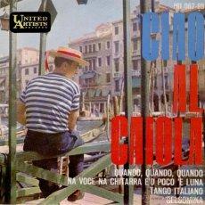 Discos de vinilo: AL CAIOLA - QUANDO, QUANDO, QUANDO - TANGO ITALIANO +2 - EP SPAIN 1963 EX / EX. Lote 39936559