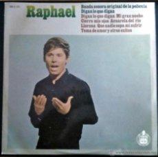 Discos de vinilo: RAPHAEL - BANDA SONORA ORIGINAL DE LA PELÍCULA DIGAN LO QUE DIGAN - LP EDICIÓN ORIGINAL. Lote 51444375