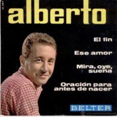 Discos de vinilo: ALBERTO - EL FIN - ORACION PARA ANTES DE MORIR + 2 - EP SPAIN 1965 EX / EX. Lote 39954524