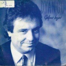 Disques de vinyle: DYANGO - GOLPES BAJOS - SINGLE 1987 - PROMO. Lote 40000391