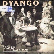 Disques de vinyle: DYANGO - CADA DÍA TE EXTRAÑO MÁS / SUR - SINGLE 1988. Lote 40000421