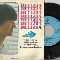 Discos de vinilo: DELIZIA EP COGE EL PERRO ESPAÑA 1966. Lote 198393033