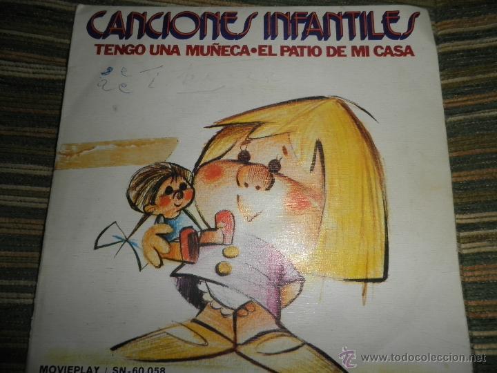 CANCIONES INFANTILES - TENGO UNA MUÑECA / EL PATIO DE MI CASA SINGLE MOVIEPLAY 1972 PORTADA DOBLE (Música - Discos - Singles Vinilo - Música Infantil)