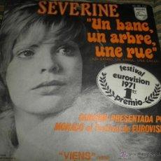 Dischi in vinile: SEVERINE - UN BANC, UN ARBRE, UNE RUE - EUROVISION 71 1ER PREMIO MONACO ORIGINAL ESPAÑA 1971. Lote 39976379