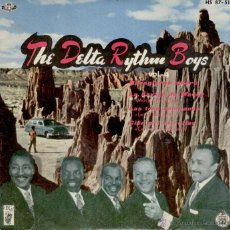 Discos de vinilo: THE DELTA RYTHM BOYS - BUONGIORNO AMORE - MACK THE NIFE + 2 EP SPAIN 1960 EX / EX. Lote 39970999