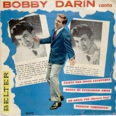 Discos de vinilo: BOBBY DARIN - FUISTE UNA CHICA ESTUPENDA - UN ANGEL FUE ( NATURE BOY ) EP SPAIN 1961 VG++/ VG++. Lote 39987189