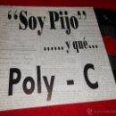 Discos de vinilo: POLY -C SOY PIJO ...Y QUE/ BOITE VERSION/A CAPELLA 7 EP 1990 IMPACT RAP HIP HOP NACIONAL EXCELENTE . Lote 39994423