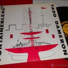 Discos de vinilo: TADD DAMERON & HIS ORCHESTRA FONTAINEBLEAU LP 1990 NUEVOS MEDIOS/PRESTIGE EDICION ESPAÑOLA SPAIN EX . Lote 40002371
