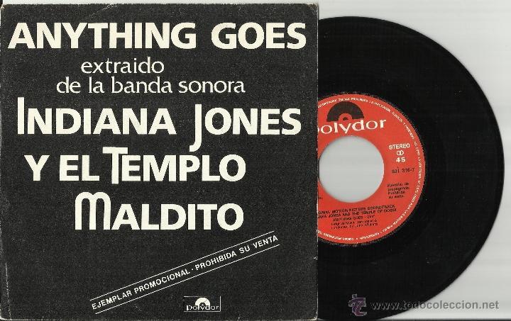 INDIANA JONES Y EL TEMPLO MALDITO SINGLE PROMOCIONAL ANYTHING GOES/THE MINE CAR CHASE ESPAÑA 1984 (Música - Discos - Singles Vinilo - Bandas Sonoras y Actores)