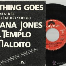 Discos de vinilo: INDIANA JONES Y EL TEMPLO MALDITO SINGLE PROMOCIONAL ANYTHING GOES/THE MINE CAR CHASE ESPAÑA 1984. Lote 40005333