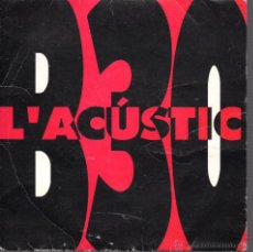 Discos de vinilo: SINGLE L'ACUSTIC. Lote 40008615