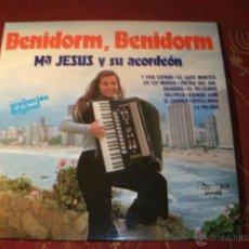 Discos de vinilo: BENIDORM, BENIDORM Mº JESUS Y SU ACORDEON - LP EN VINILO CON SU FIRMA. Lote 40019600