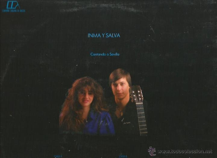 Discos de vinilo: LP INMA Y SALVA : CANTANDO A SEVILLA (ARRREGLOS BENAVENT & AMARGOS ) - Foto 2 - 40019222