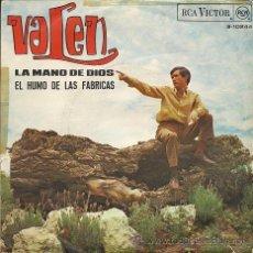 Discos de vinilo: VALEN: LA MANO DE DIOS (SINGLE DE 1967). Lote 40021162