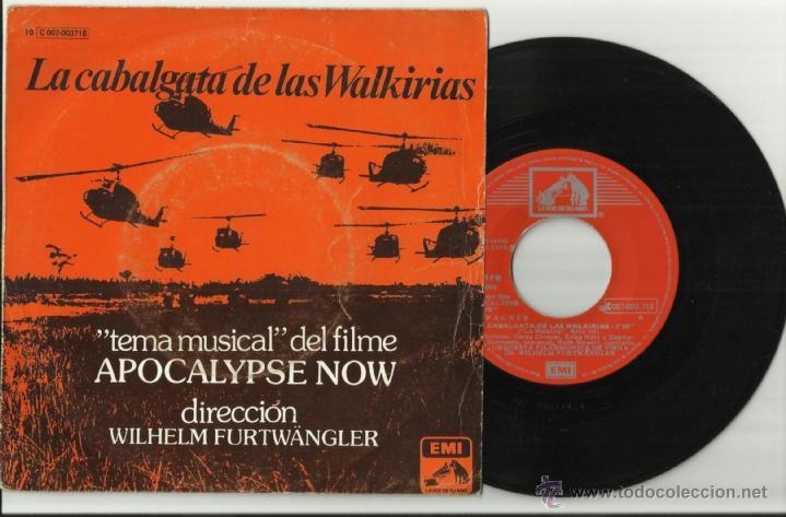 LA CABALGATA DE LAS WALKIRIAS SINGLE TEMA DE APOCALYPSE NOW ESPAÑA 1979 (Música - Discos - Singles Vinilo - Bandas Sonoras y Actores)