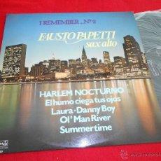 Discos de vinilo: FAUSTO PAPETTI SAX ALTO I REMEMBER ... Nº 2 LP 1978 DURIUM EDICION ESPAÑOLA SPAIN VINILO NUEVO. Lote 40037621