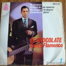 Discos de vinilo: SINGLE VINILO EL CHOCOLATE, CANTE FLAMENCO 1. HISPAVOX. Lote 40031334