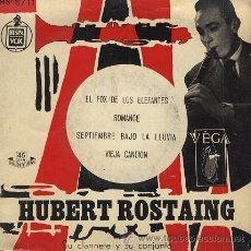 Discos de vinilo: HUBERT ROSTAING (EL FOX DE LOS ELEFANTES) EP DE 1958. Lote 40040162