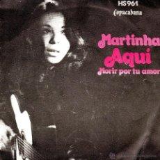 Discos de vinilo: SINGLE MARTINHA COPACABANA . Lote 40041783
