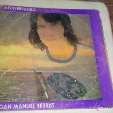 Discos de vinilo: LP .JOAN MANUEL SERRAT -MEDITERRANEO . Lote 40073304