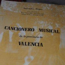 Discos de vinilo: SALVADOR SEGUI, CANCIONARO MUSICAL DE LA PROVINCIA DE VALENCIA,INSTITUCIÓN ALFONSO EL MAGNÁNIMO 1980. Lote 40061989