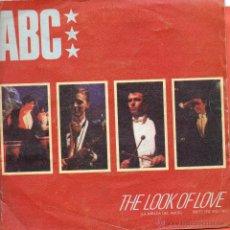Discos de vinilo: SINGLE ABC THE LOOK OF LOVE . Lote 40060097