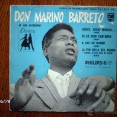 Discos de vinilo: DON MARINO BARRETO - ADEUS ADEUS MORENA + 3. Lote 40104554